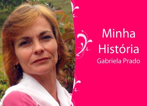 Minha-historia_gabriela-prado