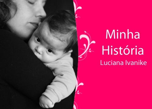 Minha-historia_luciana-ivanike