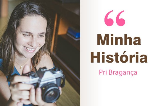Minha-historia_Pri_Braganca