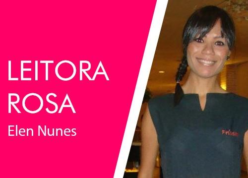 Leitora-Rosa_Elen_Nunes
