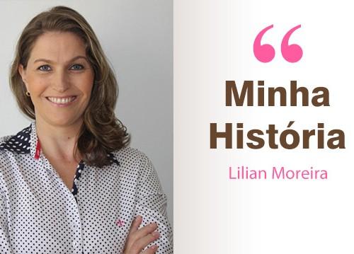 Minha-historia_Lilian_Moreira