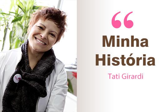 Minha-historia_TatiGirardi