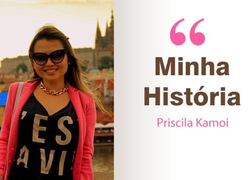 Minha-historia_PriscilaKamoi